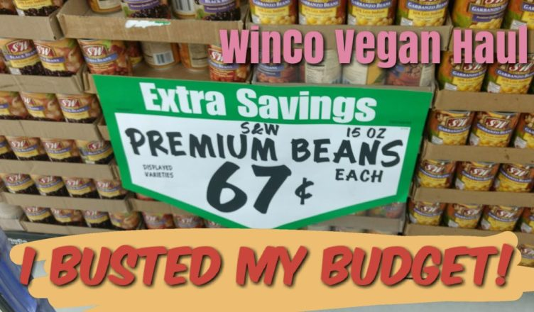 Vegan Grocery Haul at Winco! Vegan grocery shopping on a