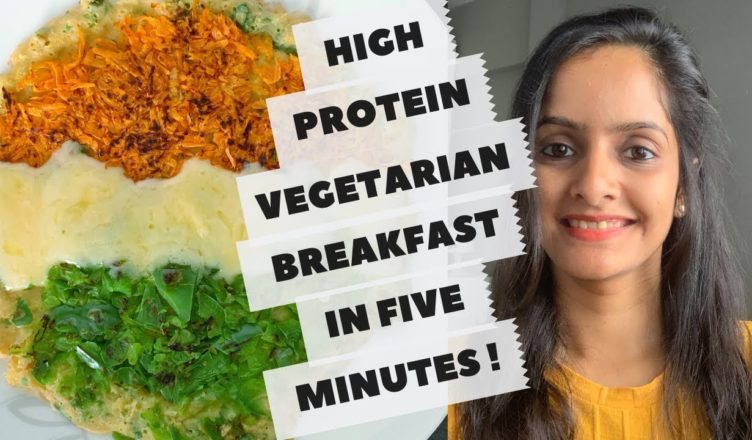 High Protein Vegetarian Breakfast High Protein Indian Food Republic Day Special Amazing Vegan Recipes