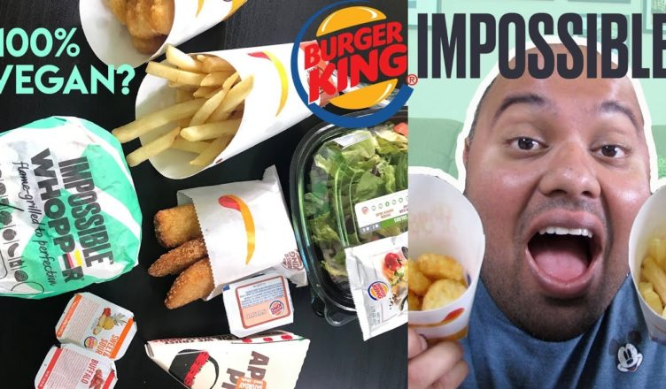 Trying The New Impossible Whopper Other Burger King Vegan Snacks